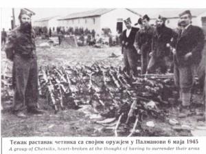 Naredba br.18 za maj 1945.Težak rastanak četnika sa svojim oružijem u Palmanovi 6. maja 1945.
